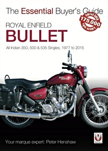 Livre : Royal Enfield Bullet - All Indian 350, 500 & 535 Singles (1977-2015) - The Essential Buyer's Guide