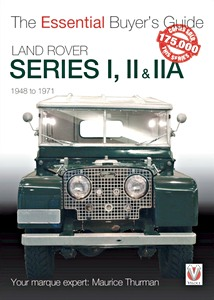 Livre : Land Rover Series I, II & IIA (1948-1971) - The Essential Buyer's Guide