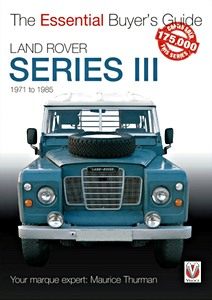 Livre : Land Rover Series III (1971-1985) - The Essential Buyer's Guide