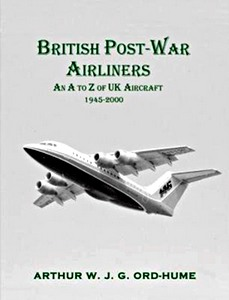 Boek : British Post-War Airliners - An A to Z of UK Aircraft 1945-2000