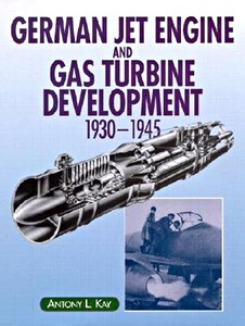 Boek : German Jet Engine and Gas Turbine Development 1930-1945