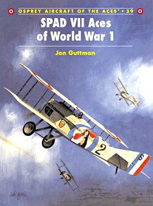 Boek: SPAD VII Aces of World War I (Osprey)