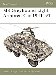 Boek: M8 Greyhound Light Armored Car 1941-1991 (Osprey)