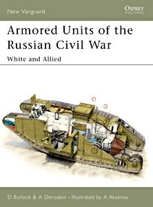 Boek: Armored Units of the Russian Civil War - White and Allied (Osprey)