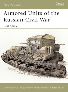 Boek: Armored Units of the Russian Civil War - Red Army (Osprey)