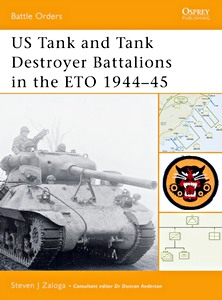 Boek: US Tank and Tank Destroyer Battalions in the ETO, 1944-45 (Osprey)