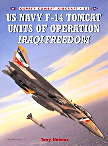 Boek: US Navy F-14 Tomcat Units of Operation Iraqi Freedom (Osprey)