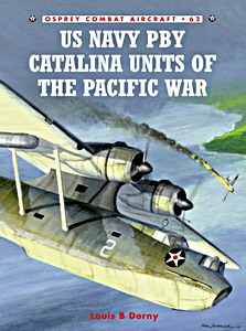 Boek: US Navy PBY Catalina Units of the Pacific War (Osprey)