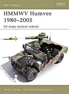 Livre : HMMWV Humvee 1980-2005 - US Army Tactical Vehicle (Osprey)