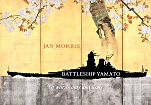 Livre : Battleship Yamato : Of War, Beauty and Irony