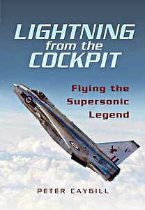 Boek: Lightning from the Cockpit - Flying the Supersonic Legend