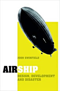 Airship - Design, Development and Disaster