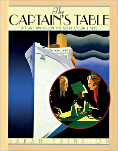 Livre : The Captain's Table - Life and Dining on the Great Ocean Liners