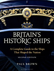 Livre : Britain's Historic Ships : A Complete Guide to the Ships that Shaped the Nation