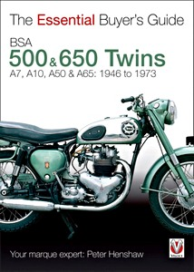 Livre : BSA 500 & 650 Twins - A7, A10, A50 & A65 (1946-1973) - The Essential Buyer's Guide