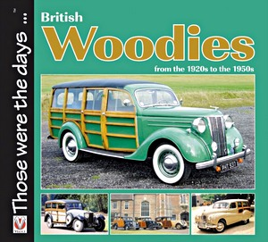 British Woodies - From the 1920s to the 1950s