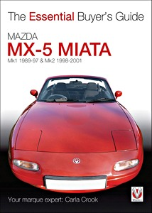 Boek: Mazda MX-5 Miata (Mk1 1989-1997 & Mk2 (1998-2001) - The Essential Buyer's Guide