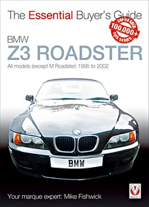 Boek: BMW Z3 - All models (except M Roadster) (1996-2002) - The Essential Buyer's Guide