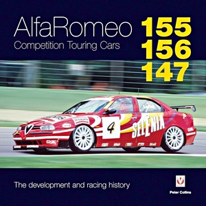 Boek: Alfa Romeo 155 / 156 / 147 Competition Touring Cars - The Development and Racing History