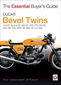 Livre : Ducati Bevel Twins (1971-1986) - The Essential Buyer's Guide