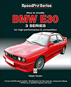 Boek: How to Modify BMW E30 3 Series - for high-performance & competition (Veloce SpeedPro)