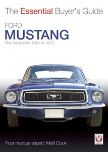 Boek: Ford Mustang - First Generation (1964-1973) - The Essential Buyer's Guide