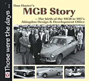 Boek: Don Hayter's MGB Story - The Birth of the MGB in MG's Abingdon Design & Development Office