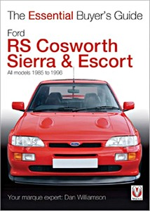 Boek: Ford RS Cosworth Sierra & Escort - All models (1985-1996) - The Essential Buyer's Guide