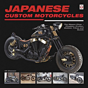 Livre : Japanese Custom Motorcycles - The Nippon Chop - Chopper, Cruiser, Bobber, Trikes and Quads