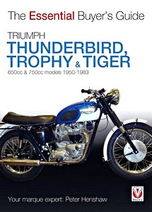 Livre : Triumph Thunderbird, Trophy & Tiger (1950-1983) - The Essential Buyer's Guide