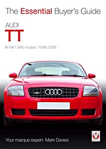 Boek: Audi TT - All Mk1 (8N) Models (1998-2006) - The Essential Buyer's Guide