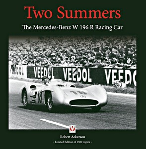 Boek: Two Summers : The Mercedes-Benz W196R Racing Car