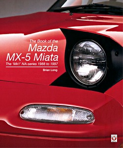 Boek: The Book of the Mazda MX-5 Miata : The 'Mk1' NA-Series 1988 to 1997
