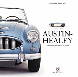 Boek: Austin-Healey - A Celebration of the Fabulous 'Big' Healey