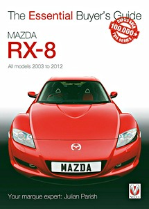 Boek: Mazda RX-8 - All models (2003-2012) - The Essential Buyer's Guide