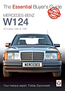 Boek: Mercedes-Benz W124 - All models (1984-1997) - The Essential Buyer's Guide