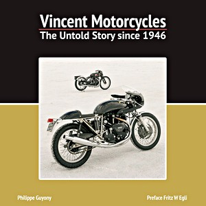 Livre : Vincent Motorcycles : The Untold Story Since 1946