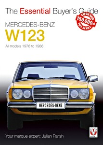 Boek: Mercedes-Benz W123 - All models (1976-1986) - The Essential Buyer's Guide