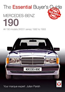 Boek: Mercedes-Benz 190 - All 190 models (W201 series) (1982-1993) - The Essential Buyer's Guide