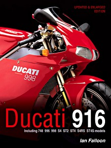 Livre : Ducati 916 - Including 748, 996, 998, S4, ST2, ST4, S4RS and ST4S
