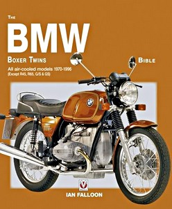 Livre : The BMW Boxer Twins Bible - All air-cooled models 1970-1996 (except R45, R65, G/S & GS)