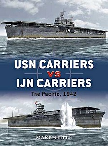 Livre : USN Carriers vs IJN Carriers - The Pacific, 1942 (Osprey)
