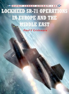 Boek: Lockheed SR-71 Operations in Europe and the Middle East (Osprey)