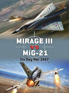 Boek: Mirage III vs Mig-21 - Six Day War 1967 (Osprey)