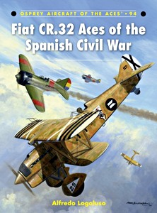 Boek: Fiat CR.32 Aces of the Spanish Civil War (Osprey)