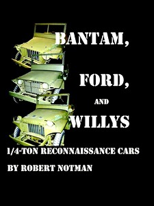 Livre : Bantam, Ford And Willys-1/4-Ton Reconnaissance Cars