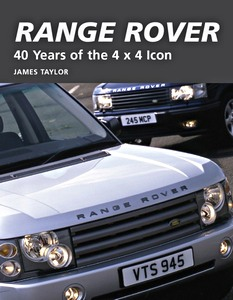 Livre : Range Rover - 40 Years of the 4x4 Icon