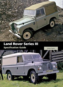 Livre : Land Rover Series III Specification Guide