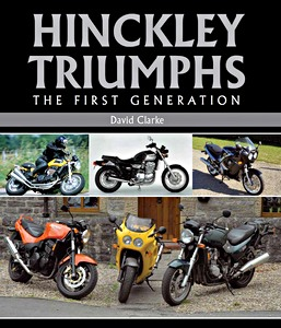 Livre : Hinckley Triumphs - The First Generation