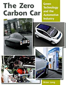 The Zero Carbon Car - Green Technology and the Automotive Industry